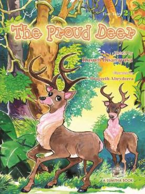 TINY TALES 24 - THE PROUD DEER