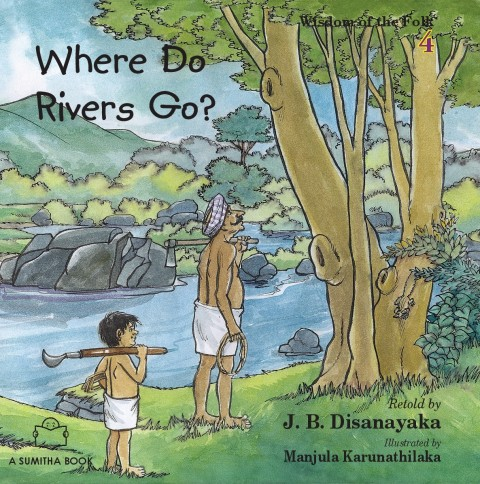 WHERE DO RIVERS GO