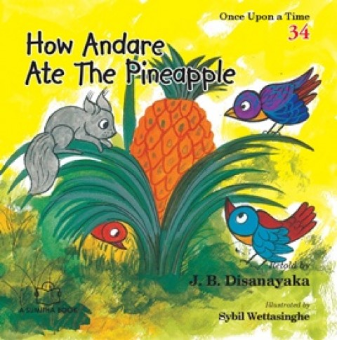 HOW ANDARE ATE THE PINEAPPLE