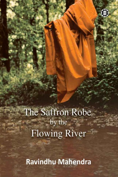 THE SAFFRON ROBE BY THE FLOWING RIVER