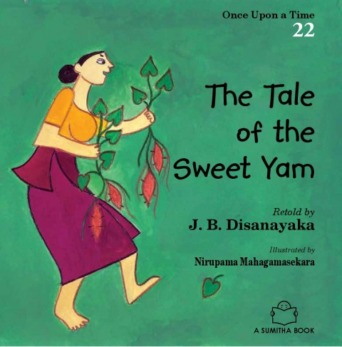 ONCE UPON A TIME 22 - THE TALE OF THE SWEET YAM
