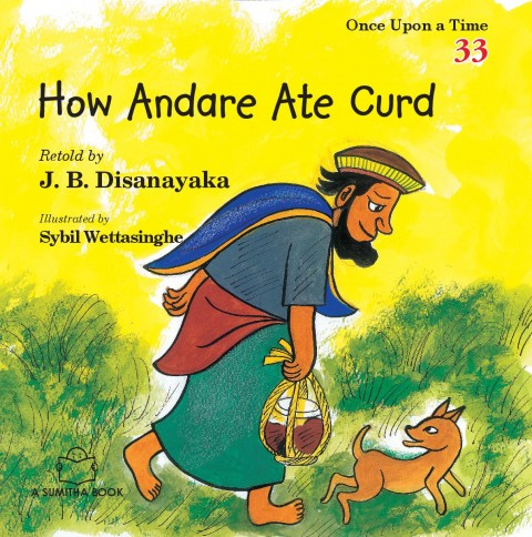 ONCE UPON A TIME 33 - HOW ANDARE ATE CURD