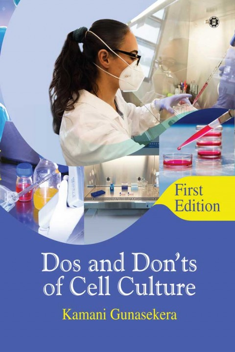 DOS AND DONTS OF CELL CULTURE