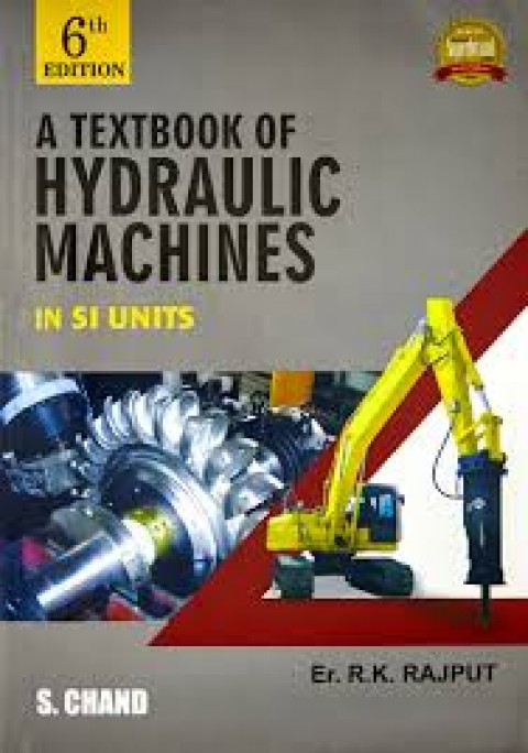 A TEXTBOOK OF HYDRAULIC MACHINES IN SI UNITS - 6ED