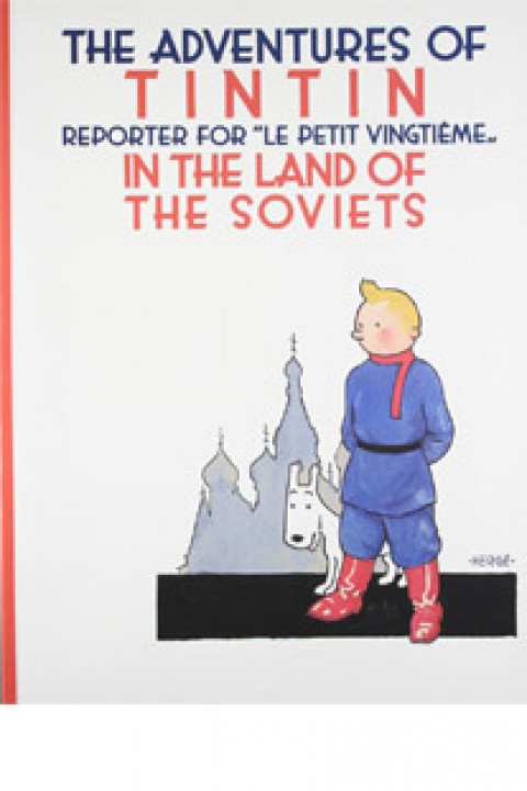 ADVENTURES OF TIN TIN - IN THE LAND OF THE SOVIETS