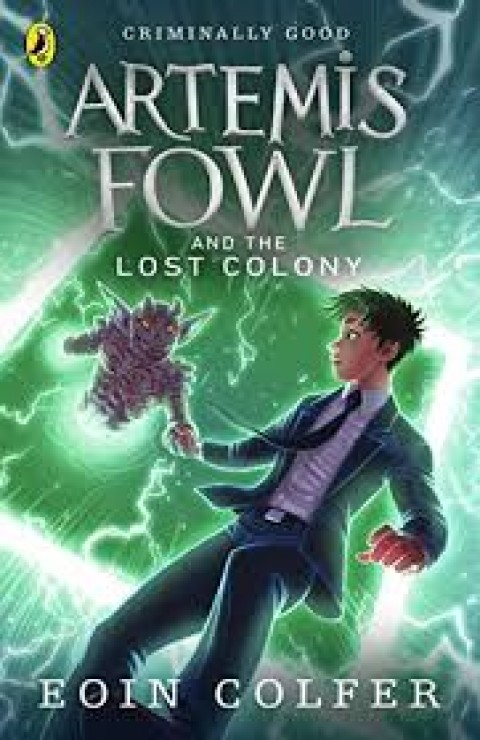ARTEMIS FOWL 5 - AND THE LOST COLONY
