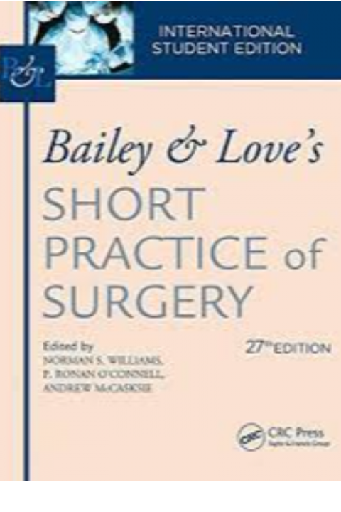 BAILEY & LOVES SHORT PRACTICE OF SURGERY 27ED-SET