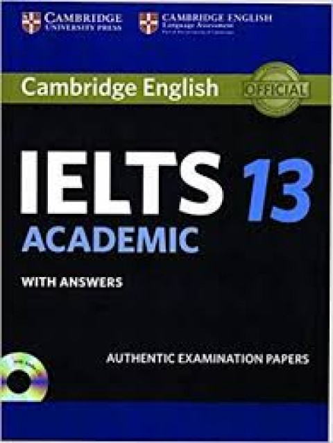 CAMBRIDGE ENGLISH IELTS ACADEMIC 13 WITH ANSWER
