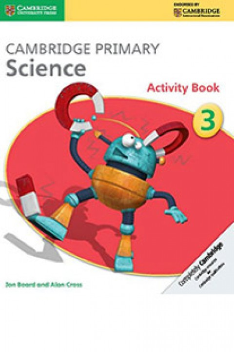CAMBRIDGE PRIMARY SCIENCE - ACTIVITY BOOK 3