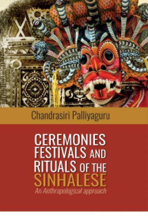 CEREMONIES FESTIVALS AND RITUALS OF THE SINHALESE