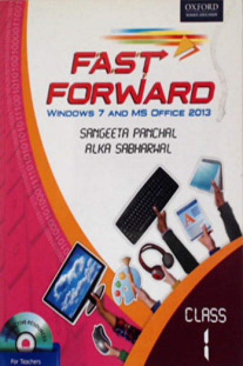 CLASS 1 FAST FORWARD WINDOWS 7 AND MS OFFICE 2013