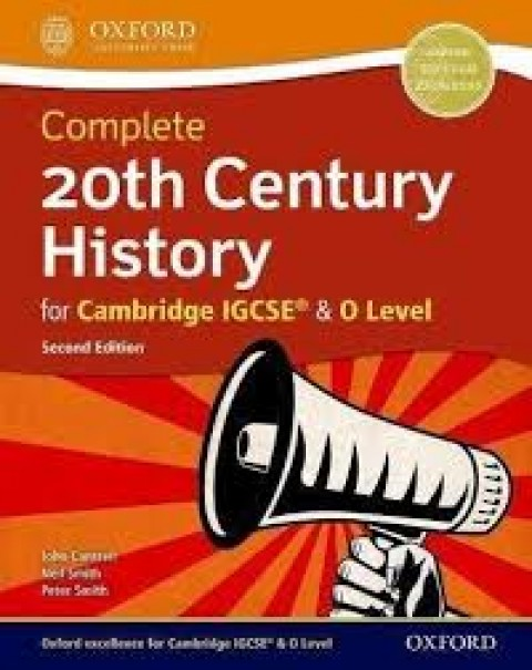 COMPLETE 20TH CENTURY HISTORY FOR CAM IGCSE OL 2E