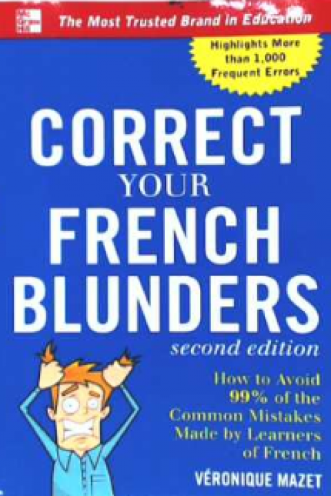 CORRECT YOUR FRENCH BLUNDERS - SECOND EDITION
