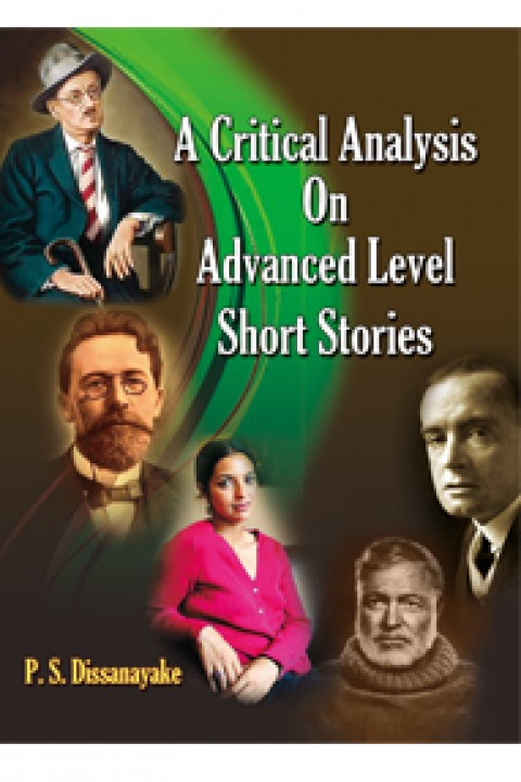 CRITICAL ANALYSIS ON ADVANCED LEVEL SHORT STORIES