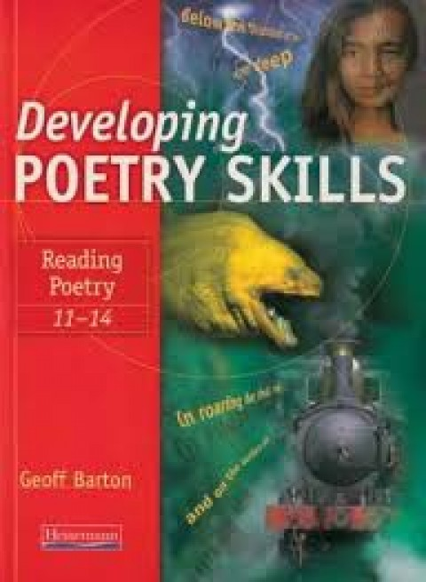 DEVELOPING POETRY SKILLS - READING POETRY 11-14