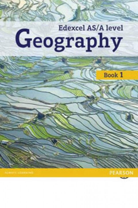 EDEXCEL AS A LEVEL GEOGRAPHY - BOOK 1