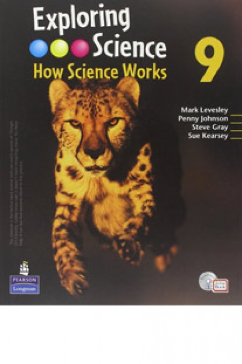 EXPLORING SCIENCE - HOW SCIENCE WORKS 9