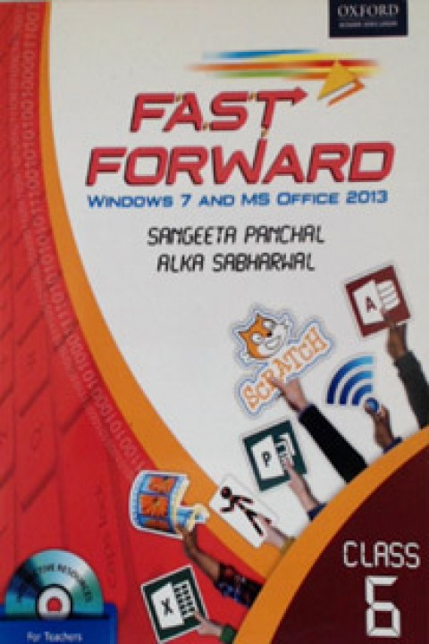 FAST FORWARD CLASS 6 - WINDOWS 7 AND MS OFFIC 2013