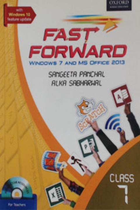 FAST FORWARD CLASS 7 - WINDOWS 7 AND MS OFFIC 2013