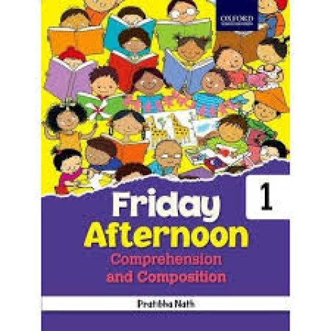 FRIDAY AFTERNOON COMPREHENSION AND COMPOSITION - 1