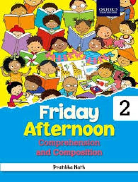 FRIDAY AFTERNOON COMPREHENSION AND COMPOSITION - 2