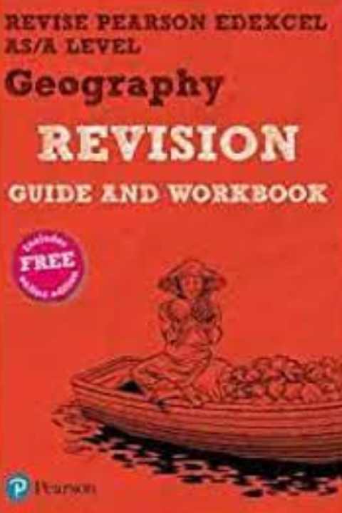 GEOGRAPHY REVISION GUIDE AND WORKBOOK A LEVEL