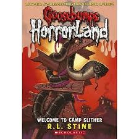 GOOSEBUMPS HORRORLAND - WELCOME TO CAMP SLITHER