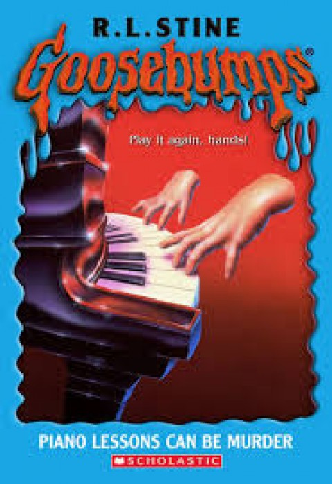 GOOSEBUMPS - PIANO LESSONS CAN BE MURDER
