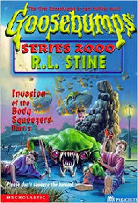 GOOSEBUMPS SERIES 2000 - INVASION OF THE BODY SQUE
