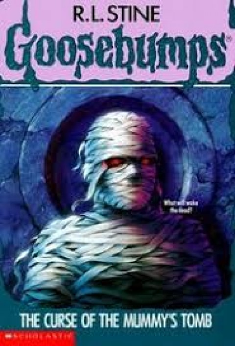 GOOSEBUMPS - THE CURSE OF THE MUMMYS TOMB
