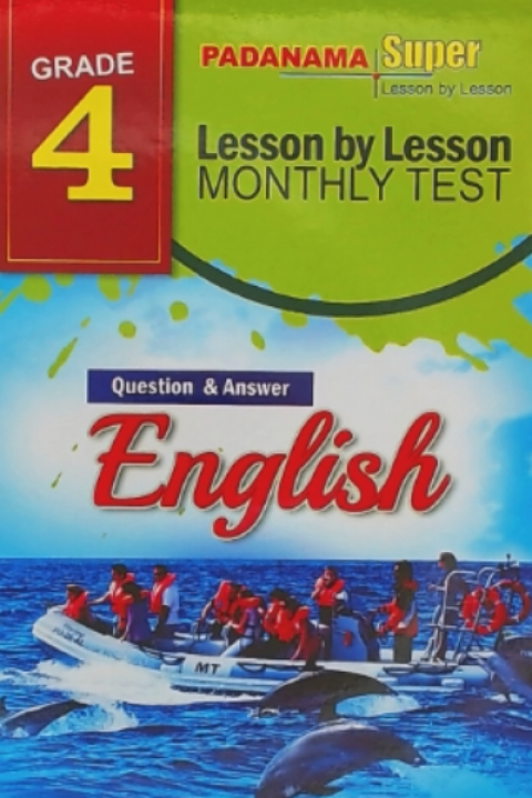 GRADE 4 - ENGLISH LESSON BY LESSON MONTHLY TEST