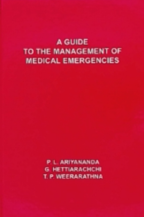 GUIDE TO THE MANAGEMENT OF MEDICAL EMERGENCIES 2ED