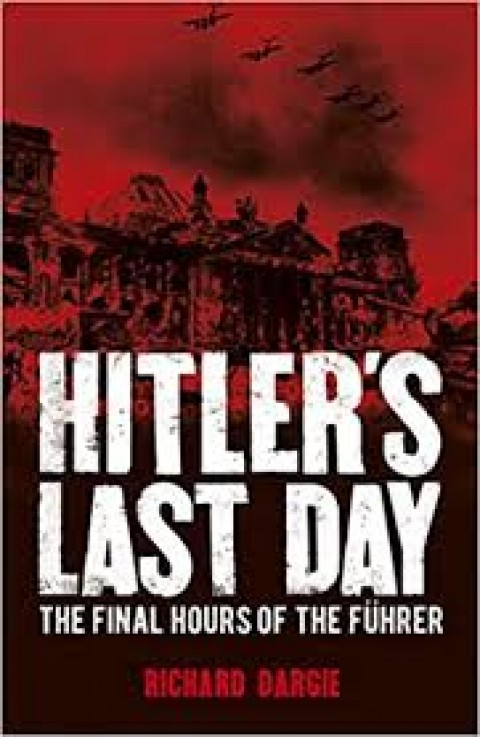 HITLERS LAST DAY