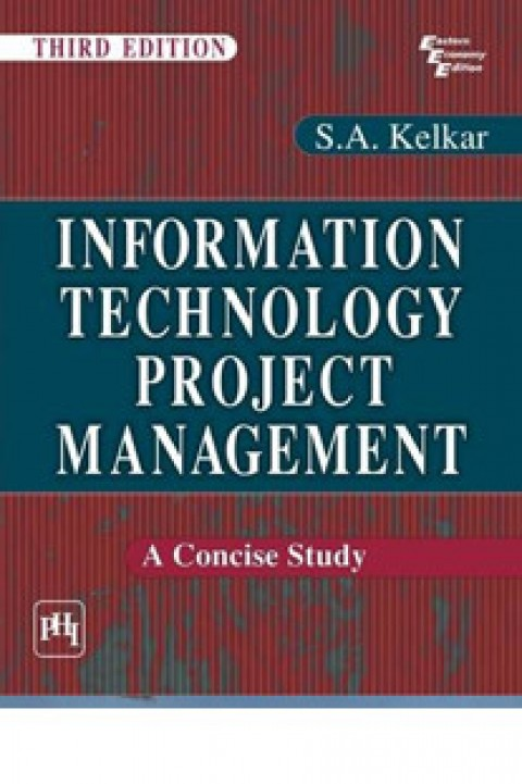 INFORMATION TECHNOLOGY PROJECT MANAGEMENT 3ED
