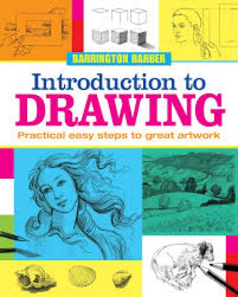 INTRODUCTION TO DRAWING - PRACTICAL EASY STEPS TO