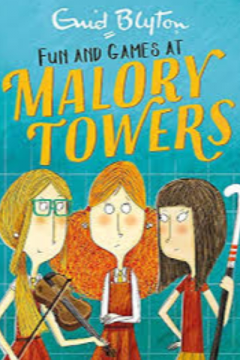 MALORY TOWERS - FUN AND GAMES