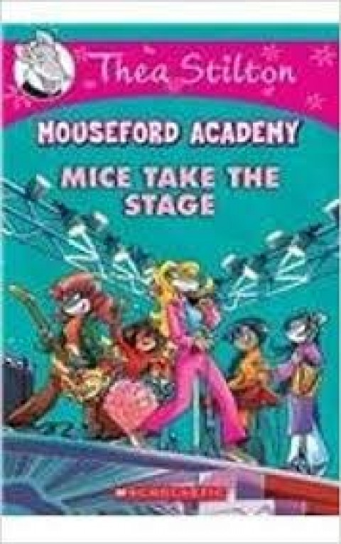 MOUSEFORD ACADEMY - MICE TAKE THE STAGE