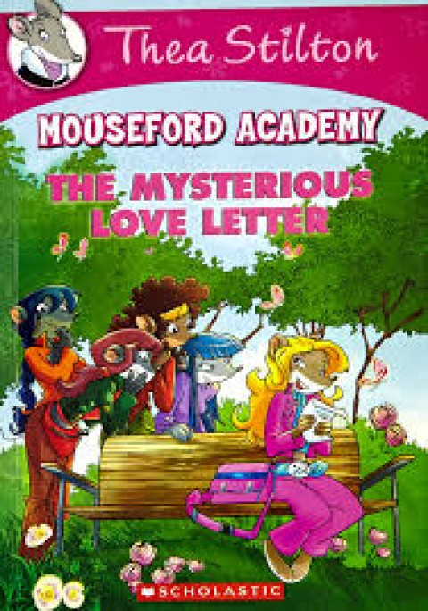 MOUSEFORD ACADEMY - THE MYSTERIOUS LOVE LETTER