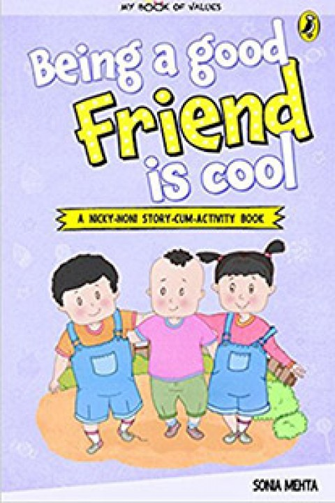 MY BOOK OF VALUES - BEING A GOOD FRIEND IS COOL