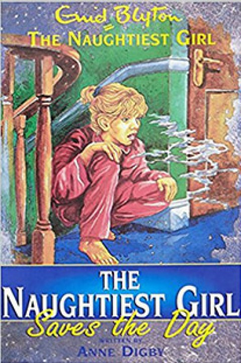 NAUGHTIEST GIRL - SAVES THE DAY