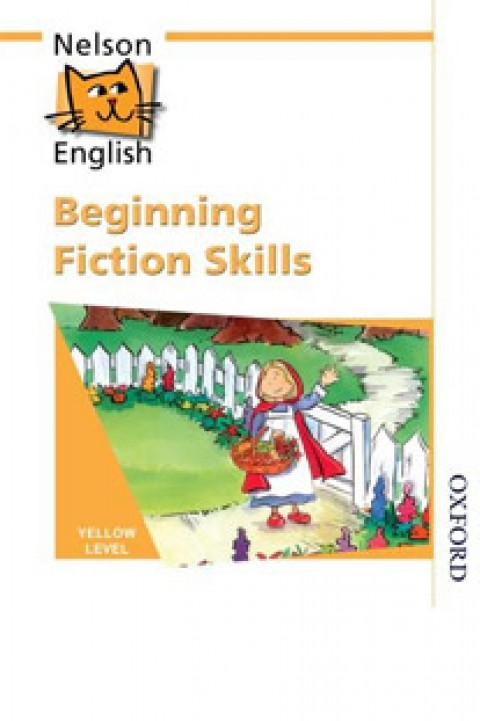 NELSON ENGLISH BEGINING FICTION SKILLS YELLOW LEVEL