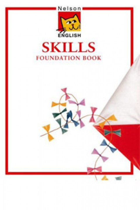 NELSON ENGLISH SKILLS - FOUNDATION BOOK