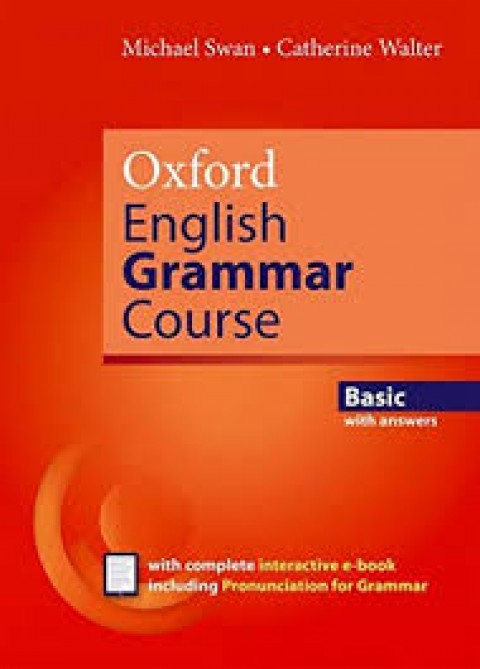OXFORD ENGLISH GRAMMAR COURSE - BASIC WITH ANSWER