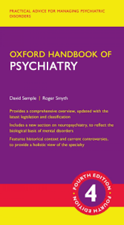 OXFORD HANDBOOK OF PSYCHIATRY - FOURTH EDITION