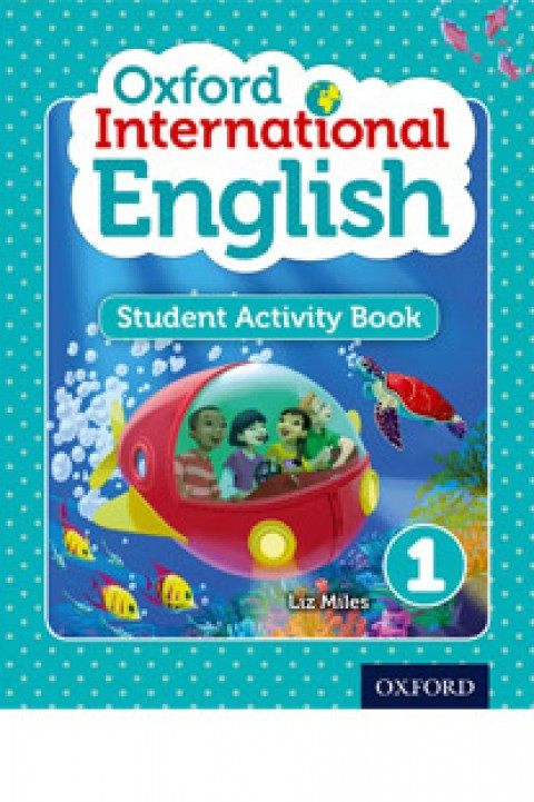 OXFORD INTERNATIONAL ENGLISH 1 - STUDENT ACTIVITY
