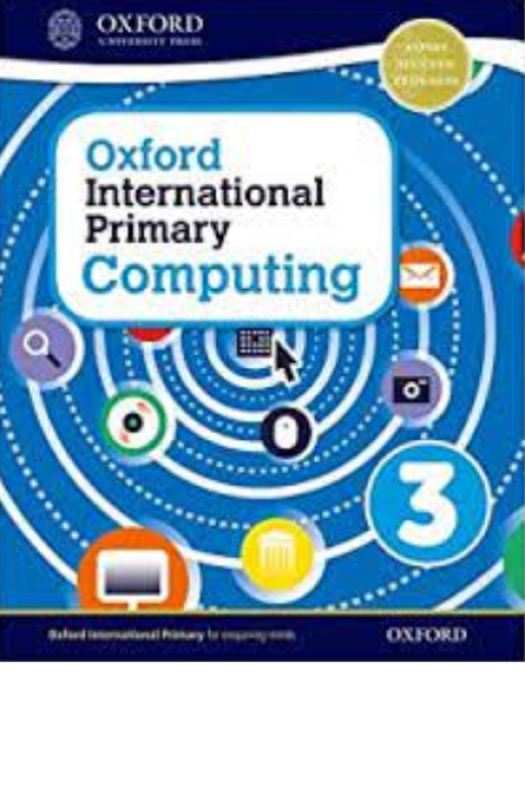 OXFORD INTERNATIONAL PRIMARY COMPUTING - 3