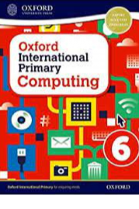 OXFORD INTERNATIONAL PRIMARY COMPUTING - 6