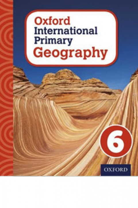 OXFORD INTERNATIONAL PRIMARY GEOGRAPHY - 6