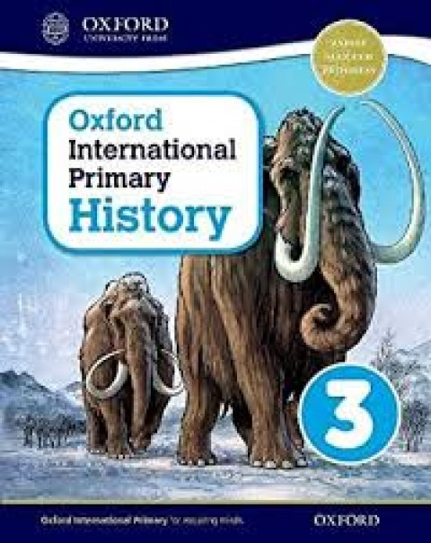 OXFORD INTERNATIONAL PRIMARY HISTORY - 3