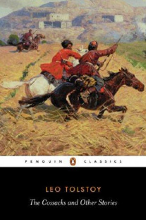 PENGUIN CLA - THE COSSACKS AND OTHER STORIES